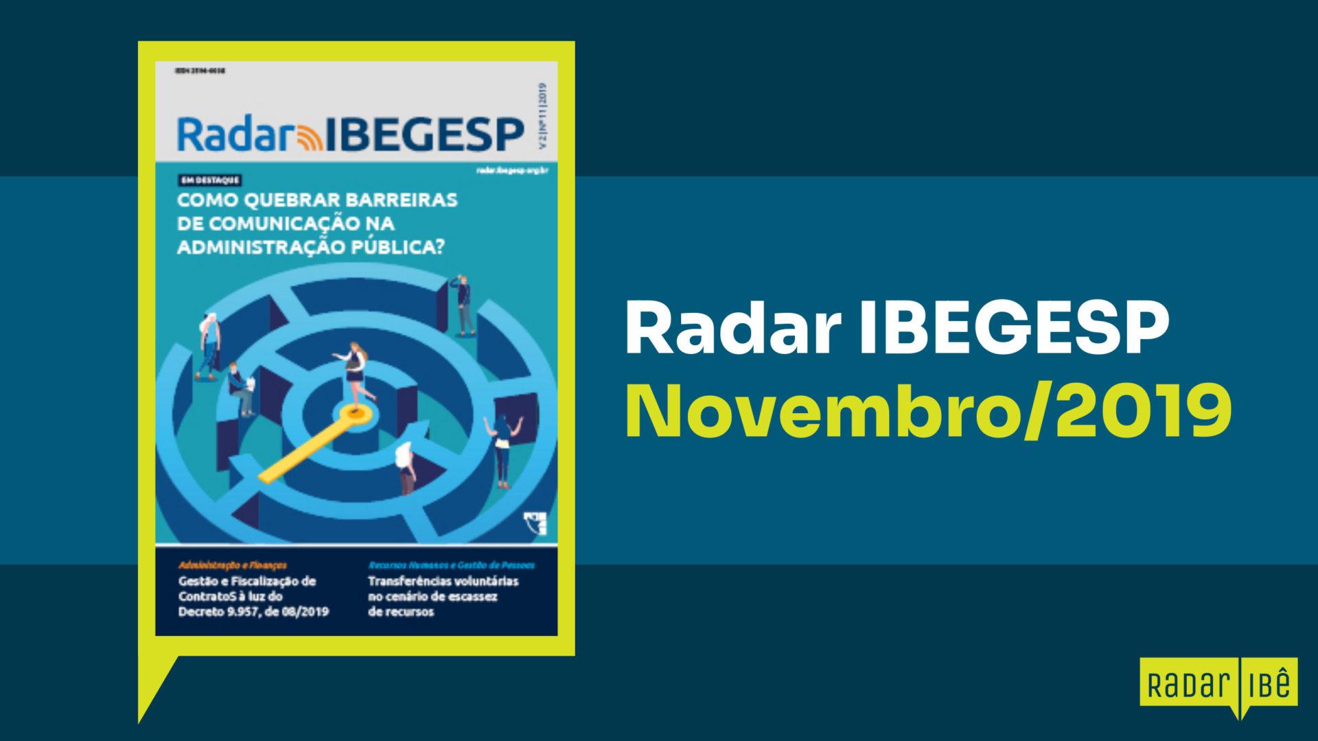Radar IBEGESP Novembro de 2019